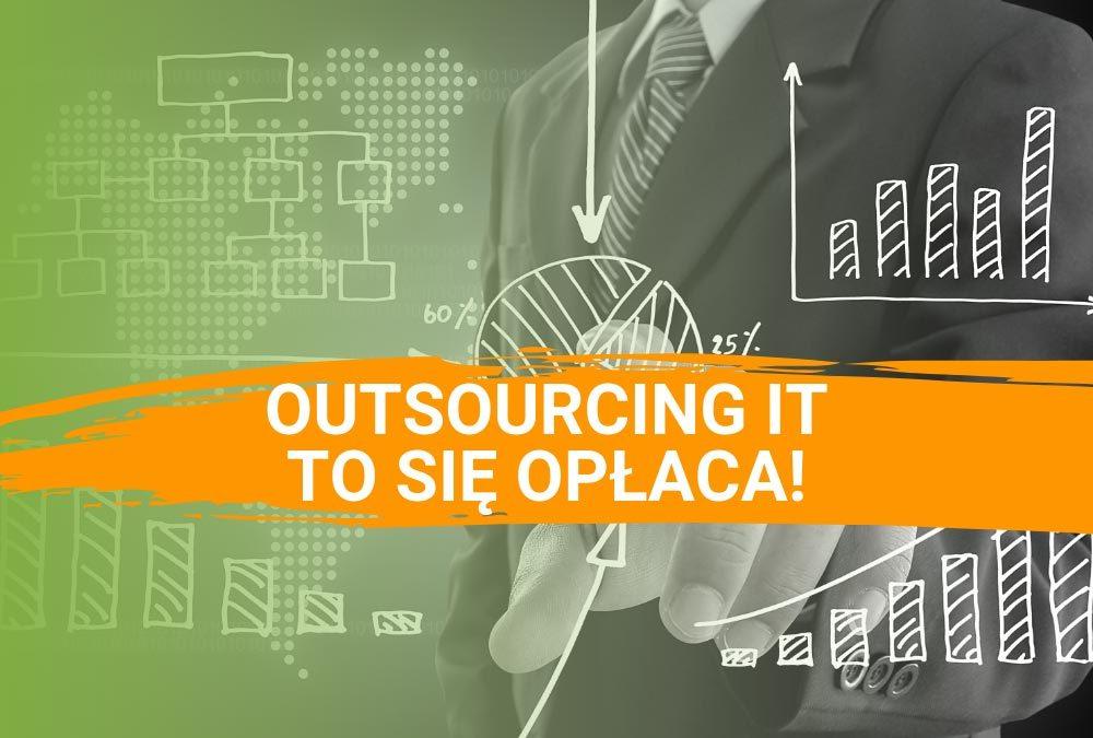 Outsourcing IT – dlaczego to się opłaca