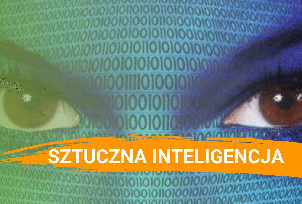 Sztuczna Inteligencja – co to jest i jak ją wykorzystać?