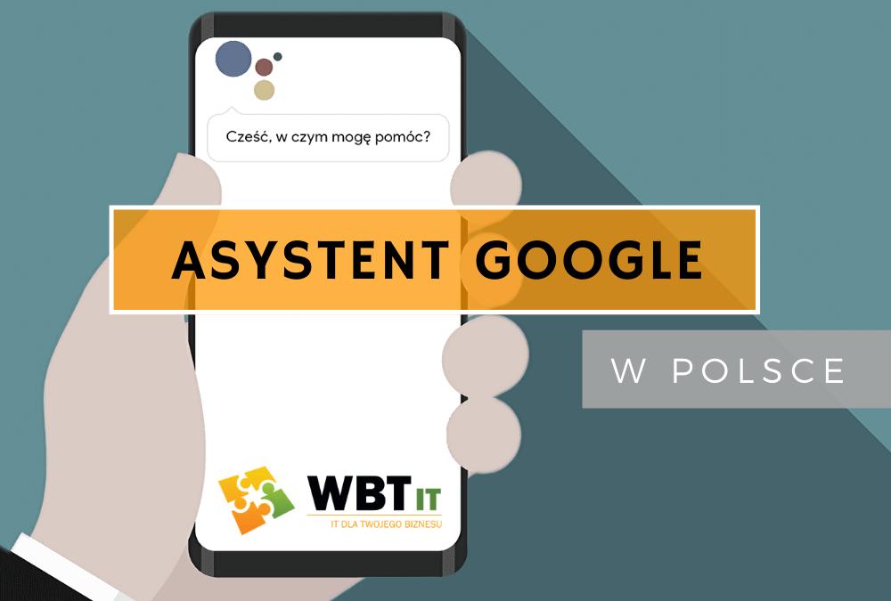 Asystent Google Polska – najważniejsze informacje (2020 r.)