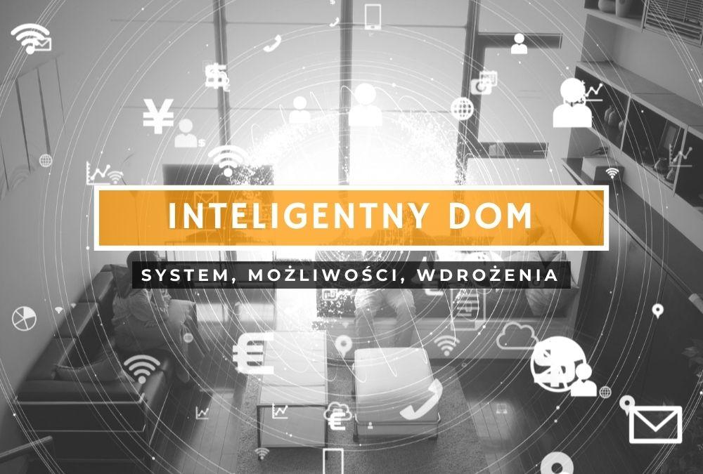 inteligentny dom informacje i wdrożenia