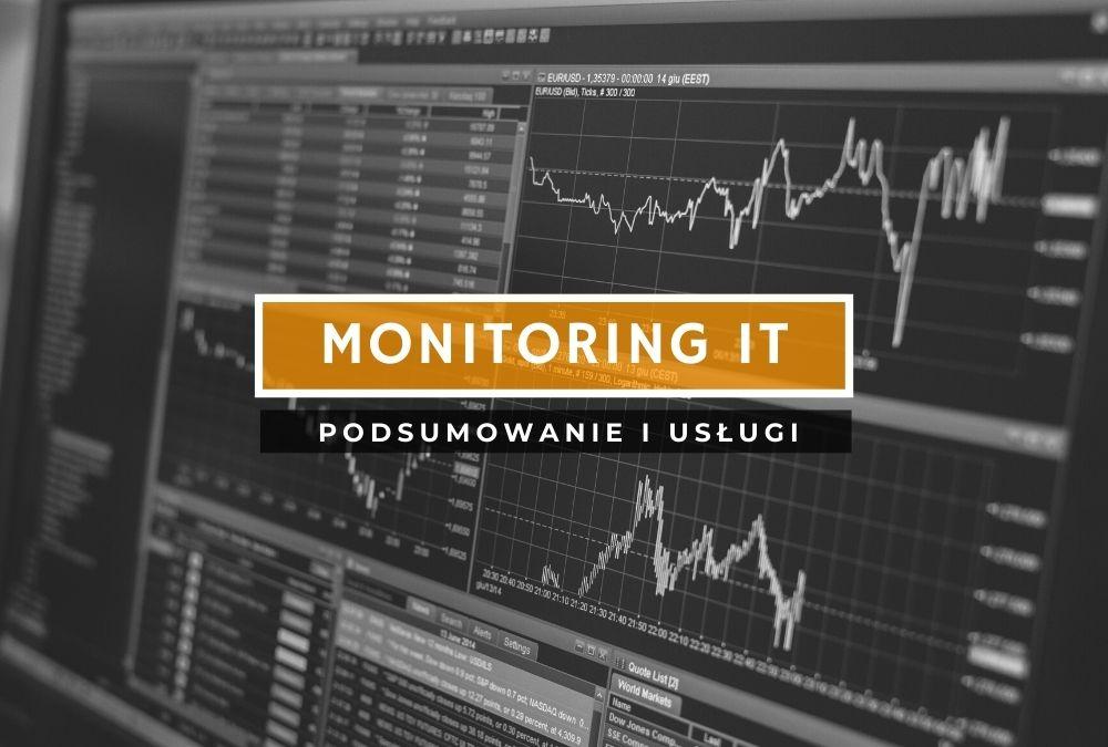 Monitoring IT – zadbaj o bezpieczeństwo firmy!