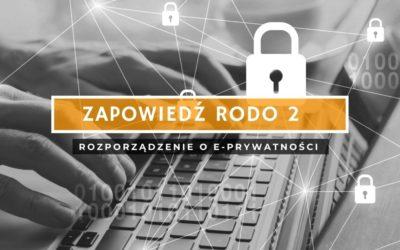 RODO 2 – Rozporządzenie o e-prywatności